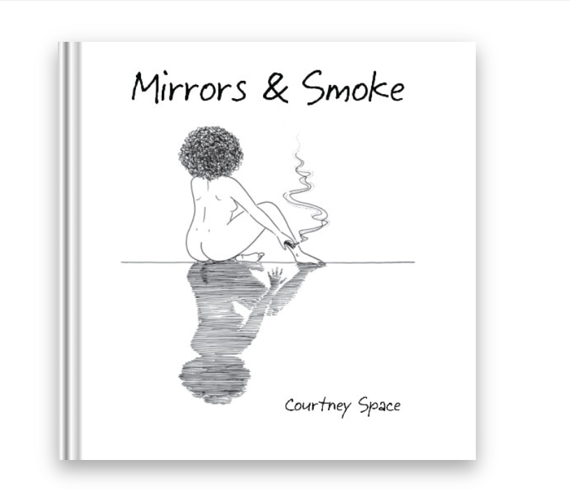 Mirrors & Smoke by Courtney Space paperback poetry book