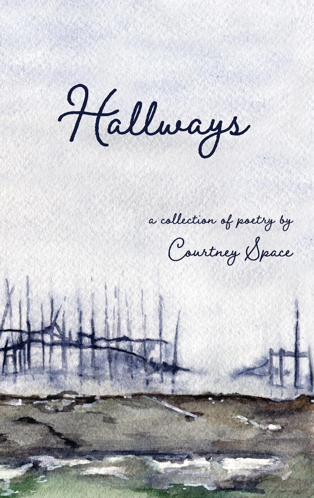 Hallways: a collection of poetry by Courtney Space - eBook