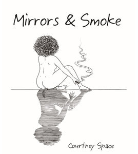Mirrors & Smoke by Courtney Space - eBook