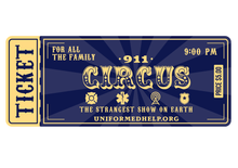 Load image into Gallery viewer, 911 Circus Tickets - Uniformed Services Peer Council