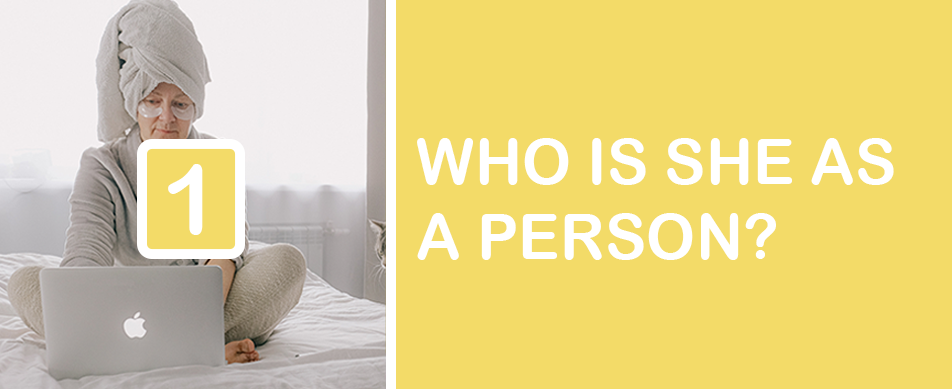 graphic of woman saying who is she as a person?