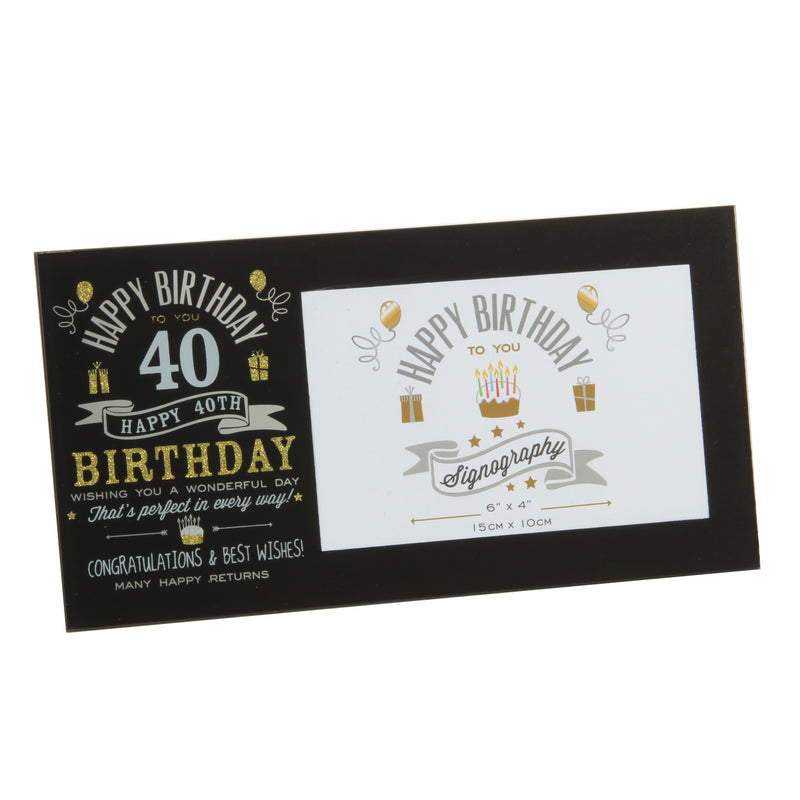"6"" x 4"" - Signography 40th Birthday Glass Frame"