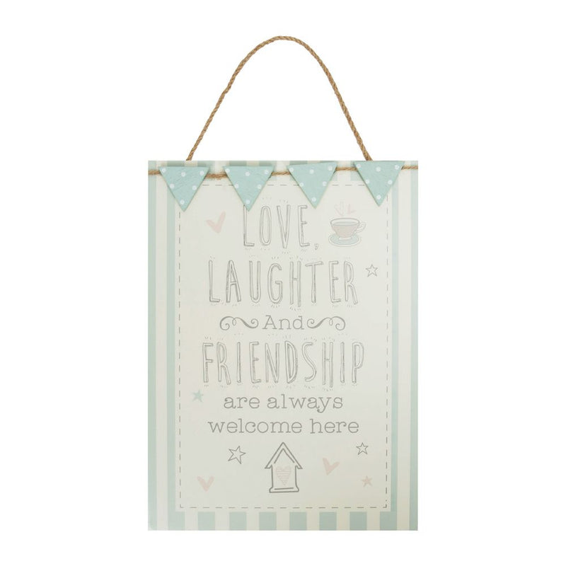Love Life Hanging Plaque - Love, Laughter and Friendship