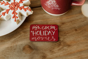 "Pj's, Cocoa + Holiday Movies Magnet - 3""x2"""