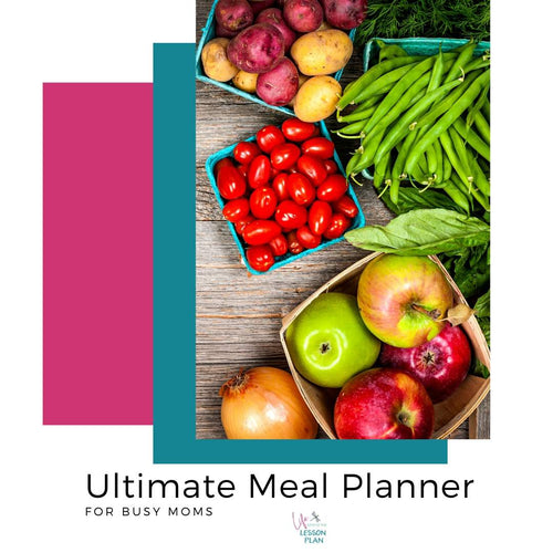 The Ultimate Meal Planner for Busy Moms