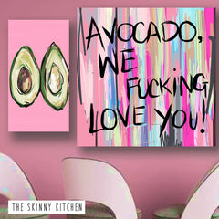 Avocado we fucking love you! | The Skinny Kitchen