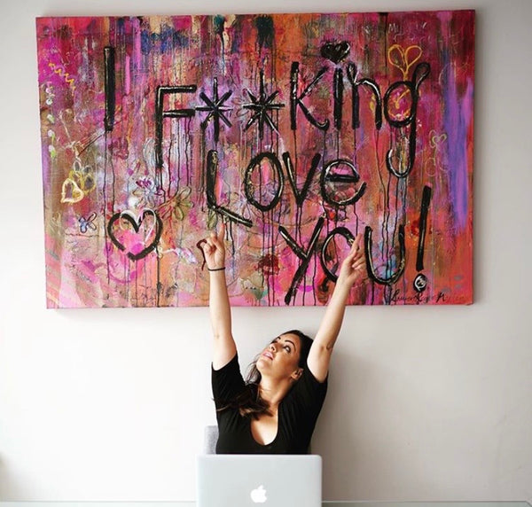 i fucking love you original canvas by Lauren Rogers-Martin