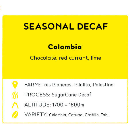 Coffee - Seasonal Decaf - Colombia