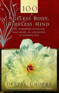 Book - Ageless Body Timeless Mind