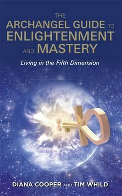 Book - Archangel Guide to Enlightenment and Mastery, The