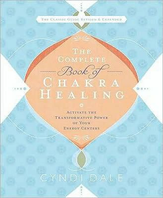 Book - Complete Book of Chakra Healing, The