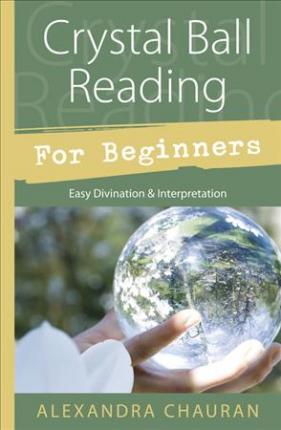 Book - Crystal Ball Reading For Beginners
