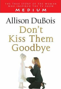 Book - Don't Kiss Them Goodbye