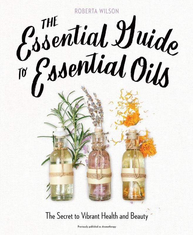 Book - Essential Guide To Essential Oils, The