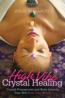 Book - High Vibe Crystal Healing