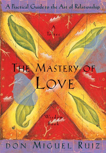 Book - Mastery of Love, The