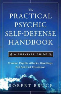Book - Practical Psychic Self-Defense Handbook, The