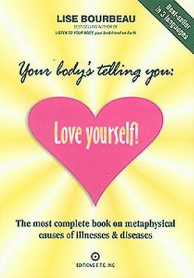 Book - Your Body's Telling You:  Love Yourself