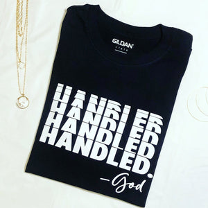 Handled by God / T-shirt