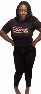 Fierce woman of God / T-shirt
