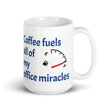 Load image into Gallery viewer, Coffee fuels all of my office miracles - Ceramic Coffee Mug