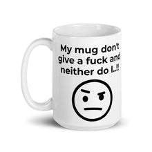 Load image into Gallery viewer, My mug don't give a... - Ceramic Mug