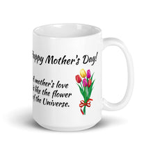 Load image into Gallery viewer, Happy Mother's Day! - Ceramic Mug