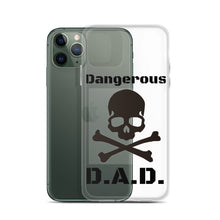 Load image into Gallery viewer, Dangerous D.A.D. - iPhone Case