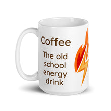 Load image into Gallery viewer, Coffee The Old School Energy Drink - Ceramic Coffee Mug