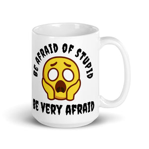 trigger mugs - be afraid of stupid - ceramic 15oz mug - right view
