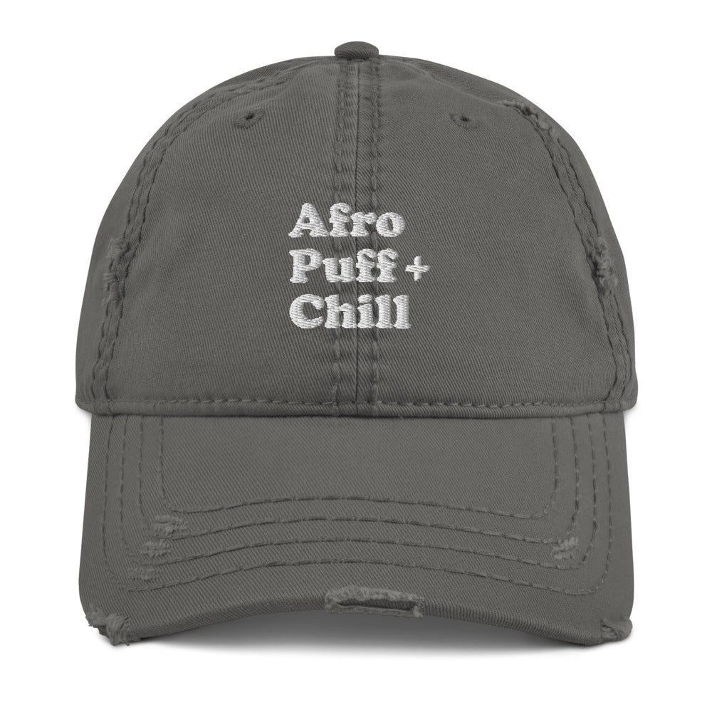 Afro Puff and Chill Distressed Dad Hat