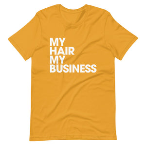 My Business Short-Sleeve Unisex T-Shirt