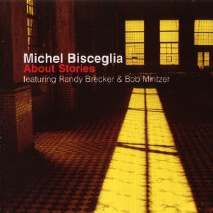 Michel Bisceglia Trio - About Stories