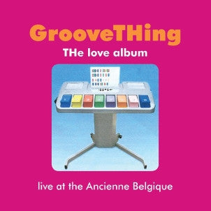 GrooveTHing - THe love album
