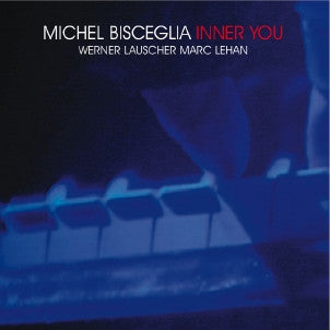 Michel Bisceglia Trio - Inner You