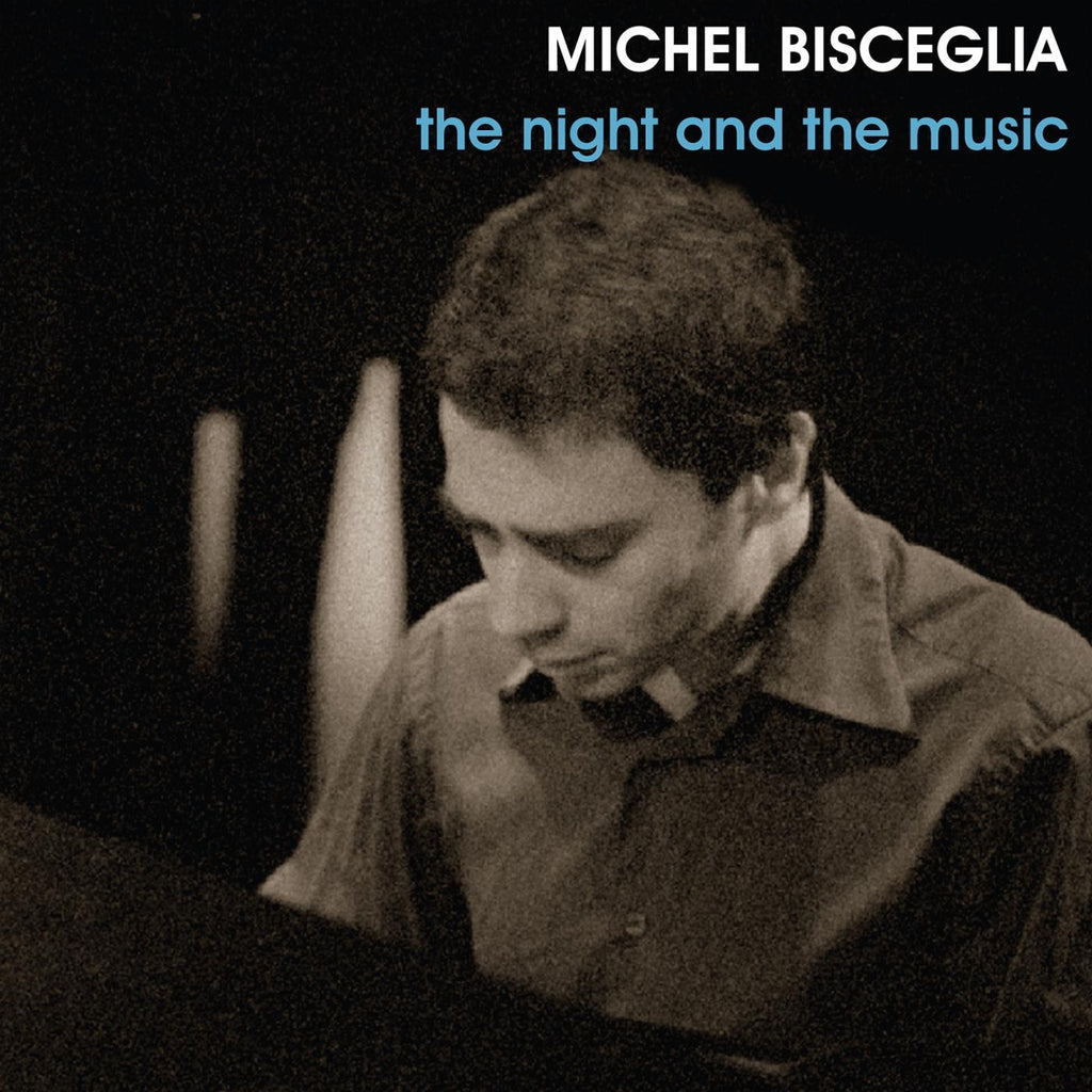 Michel Bisceglia - The Night and The Music