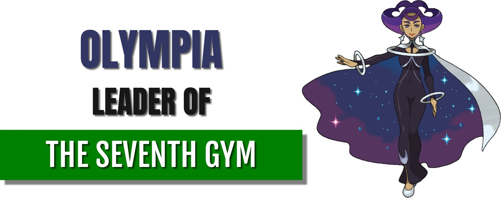 Olympa leader of the seventh gym