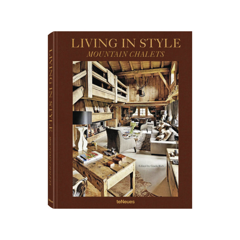 "New Mags Buch ""Living in Style Mountain Chalets"""