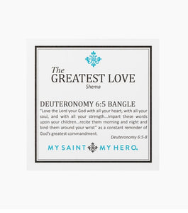 THE GREATEST LOVE-DEUTERONOMY 6:5 BANGLE