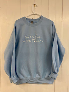 Crewneck - Sweater Weather