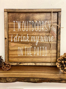 Wooden Sign - I'm Outdoorsy