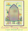 Easter Bunny House: Part 1 of 4