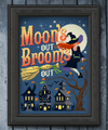 Moons Out, Brooms Out