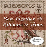 Sew Together #6 Ribbons & Trims