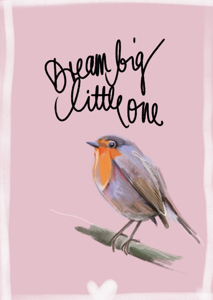 "Plakat ""Dream big little one"""