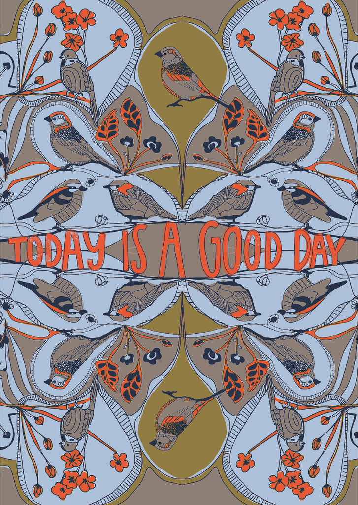 "Plakat ""Today is a good day"""