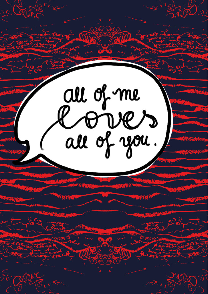 "Plakat ""All of me loves all of you"""