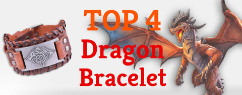 Top 4 Dragon Bracelets