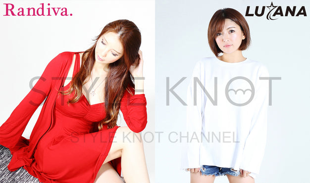 「STYLE KNOT CHANNEL」第3回配信決定!
