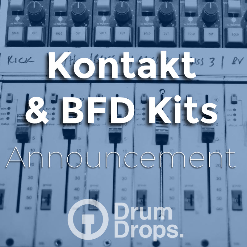 Kontakt and BFD Kits - Announcement